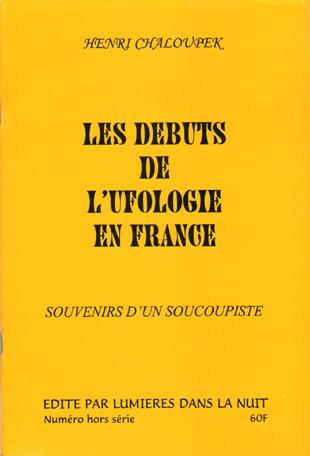 Henri Chaloupek - Les Débuts de l'ufologie en France